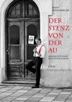 Der Stenz von der Au - Mühlberger, Hans