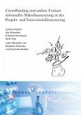 Crowdfunding und andere Formen informeller Mikrofinanzierung in der Projekt- und Innovationsfinanzierung