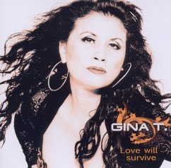 Love Will Survive - Gina T.