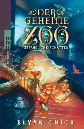 Buch-Reihe Der geheime Zoo von Bryan Chick