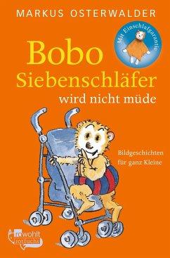 Bobo Siebenschläfer wird nicht müde - Osterwalder, Markus