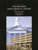 Walter Reed Army Medical Center Centennial: A Pictorial History (Hardcover)
