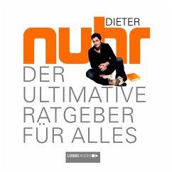 Der Ultimative Ratgeber Für Alles (MP3-Download) - Nuhr, Dieter