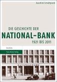 Die Geschichte der National-Bank 1921 bis 2011