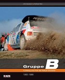 Gruppe B – Aufstieg und Fall der Rallye-Monster