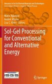Sol-Gel Processing for Conventional and Alternative Energy
