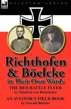 Richthofen & Boelcke in Their Own Words