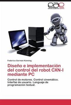 Diseño e implementación del control del robot CXN-I mediante PC