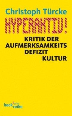 Hyperaktiv! - Türcke, Christoph
