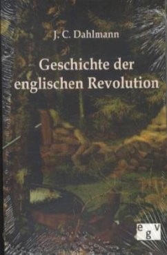 Geschichte der englischen Revolution - Dahlmann, J. C.