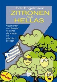 Zitronen aus Hellas - Engelmann, Edit