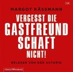 Vergesst die Gastfreundschaft nicht!, 1 Audio-CD
