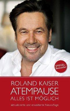 Roland Kaiser - Atempause - Kaiser, Roland