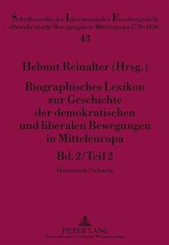 Biographisches Lexikon zur Geschichte der demokratischen und liberalen Bewegungen in Mitteleuropa