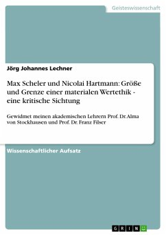 Max Scheler und Nicolai Hartmann: Größe und Grenze einer materialen Wertethik - eine kritische Sichtung
