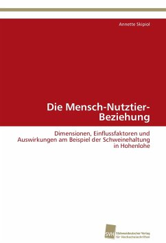 Die Mensch-Nutztier-Beziehung - Skipiol, Annette
