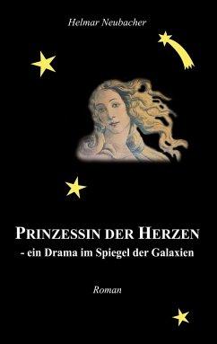 Prinzessin der Herzen - ein Drama im Spiegel der Galaxien