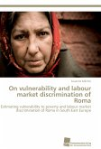 On vulnerability and labour market discrimination of Roma