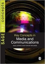 Key Concepts in Media and Communications - Jones, Paul; Holmes, David