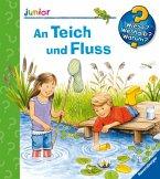An Teich und Fluss / Wieso? Weshalb? Warum? Junior Bd.44