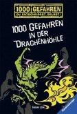 1000 Gefahren in der Drachenhöhle / 1000 Gefahren Bd.24