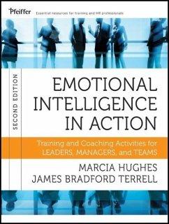 Emotional Intelligence in Action - Hughes, Marcia M.; Terrell, James Bradford