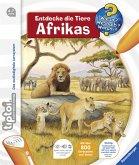 Entdecke die Tiere Afrikas / Wieso? Weshalb? Warum? tiptoi® Bd.9