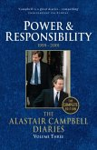 The Alastair Campbell Diaries: Volume Three: Power and Responsibility 1999-2001