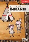 Lernwerkstatt Indiander 1./2. Klasse