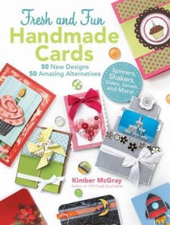 100 Fresh and Fun Handmade Cards: Step-By-Step ...