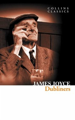 Dubliners (Collins Classics) - Joyce, James