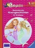 Leserabe: Bezaubernde Nixengeschichten für Erstleser