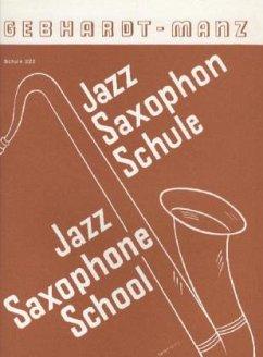 Schule für Jazz-Saxophon (mit Klavier-Begleitung)