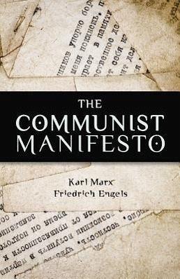 The Communist Manifesto Critical Essays