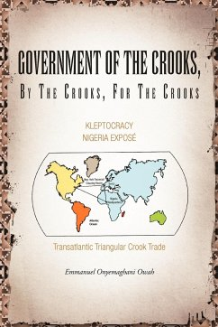 Government of the Crooks, by the Crooks, for the Crooks