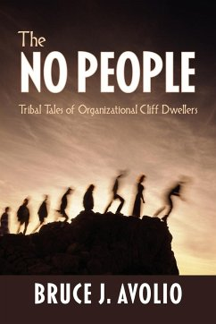 The No People: Tribal Tales of Organizational Cliff Dwellers