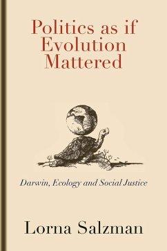Politics as If Evolution Mattered