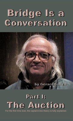 Bridge Is a Conversation: Part I: The Auction