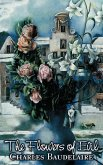 The Flowers of Evil by Charles P. Baudelaire, Poetry, European, French