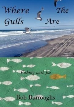 Where the Gulls Are: Fishing with Joe