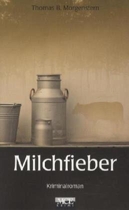 Buch-Reihe Der Milchkontrolleur von Thomas B. Morgenstern