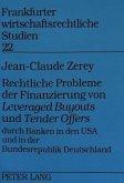 Rechtliche Probleme der Finanzierung von «Leveraged Buyouts» und «Tender Offers» durch Banken in den USA und in der Bundesrepublik Deutschland
