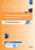Ambient Assisted Living (AAL)