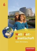 Welt - Zeit - Gesellschaft 3. Schülerband: Hauptschule. Baden-Württemberg