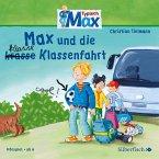 Max und die klasse (krasse) Klassenfahrt / Typisch Max Bd.1 (1 Audio-CD)