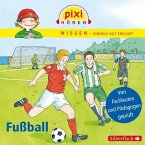 Fußball / Pixi Wissen Bd.23 (1 Audio-CD)