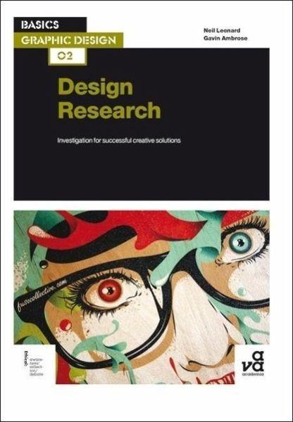 Basics Graphic Design 02 Design Research Von Neil Leonard