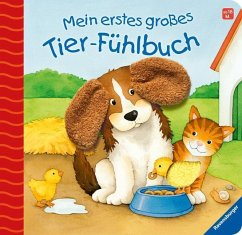 Mein erstes großes Tier-Fühlbuch - Grimm, Sandra