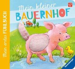 Mein erstes Fühlbuch: Mein kleiner Bauernhof - Grimm, Sandra