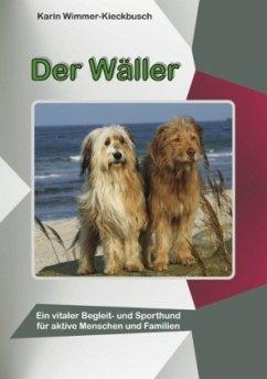 Der Wäller - Wimmer-Kieckbusch, Karin